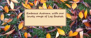 Autumn Log Baskets